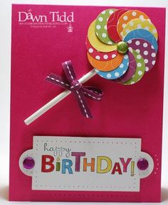 Happy birthday. Love the use of punched circles and bright colors!