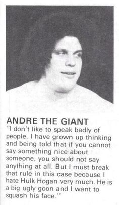 18 Andre The Giant Photos and Facts. I had such a crush on him when I was little. And of course he was my favorite in Princess Bride
