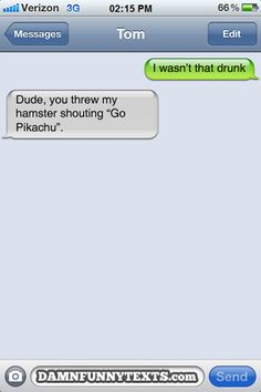 Whatever dude...I bet your hamster was a Pikachu and you didn't even know it.