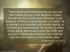 #Deuteronomy 18_10_12 Do not engage in #wizardry or any other form of #Spiritual #wickedness
