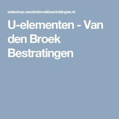 U-elementen - Van den Broek Bestratingen