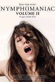 Nymphomaniac: Vol. II (2013) Poster
