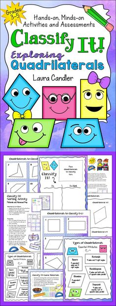 Check out this exciting lesson to help your students master those tricky quadrilaterals! Classify It! Exploring Quadrilaterals includes a lesson, two quizzes, a cooperative learning sorting activity, and a challenging (but fun!) math center game. From Laura Candler $