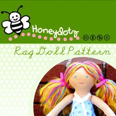 Cloth Doll Patterns To Sew | Ragdoll Pattern, Make Your Own Unique Honeydotz Rag Doll, Cloth Doll ...