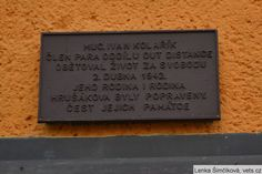 Memorial plaque at the home of Ivan Kolarik at 500/7 Mirova Ulici, Valasske Mezirici