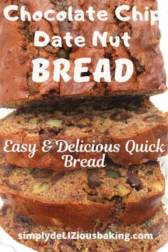 Chocolate Chip Date Nut Bread - Simply deLIZious Baking Nut Bread Recipe, Quick Bread Recipes, Baking Recipes, Yummy Recipes, Fall Cake Recipes, Holiday Recipes, Dessert Recipes, Just Desserts, Delicious Desserts