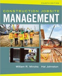 Construction Jobsite Management: William R. Mincks, Hal Johnston: 9781305081796: Amazon.com: Books