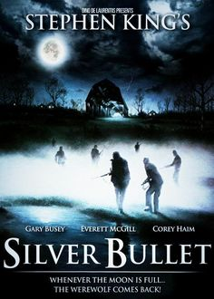 Silver Bullet, 1985 - One of the best Stephen King adaptations! It's a great must-see movie that is great horror fun! Sci Fi Horror Movies, Classic Horror Movies, Horror Movie Posters, Scary Movies, Horror Stories, Good Movies, Film Posters, Fright Night, Silver Bullet