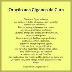 Magia no Dia a Dia: Oração aos Ciganos da Cura http://magianodiaadia.blogspot.com.br/2017/01/oracao-aos-ciganos-da-cura.html
