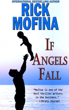 If Angels Fall, by Rick Mofina ($2.99)