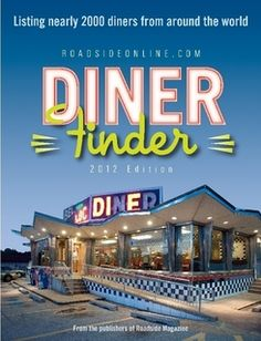 I always need to know where the diners are located.
