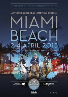 The Longines Global Champions Tour is coming to Miami! #showjumpingonthebeach