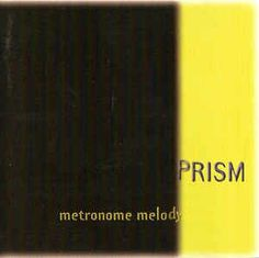 Prism - Metronome Melody (Vinyl, LP, Album) at Discogs