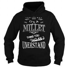 I Love MILLET,MILLETYear, MILLETBirthday, MILLETHoodie, MILLETName, MILLETHoodies Shirts & Tees