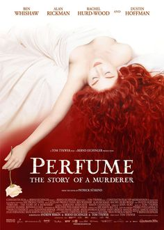 香水 | Perfume: The Story of a Murderer  (147min / 2006)  #BenWhishaw    #AlanRickman  #USA   #Germany   #France   #Movie    #Poster    #52 Movies That Are So Clever They'll Have You Thinking For Days