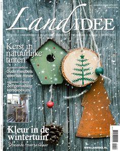Cover tijdschrift LandIdee dec 2014/jan 2015 #magazine #tijdschrift #home #wonen #tuinieren #gardening