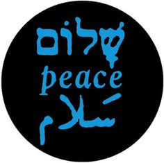 Peace in Hebrew, English, and Arabic.