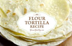 Only four basic ingredients are needed for this flour tortilla recipe. Homemade flour tortillas taste so much better than store bought with no additives.