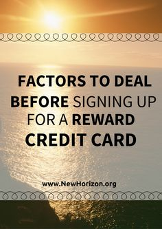 Factors To Deal Before Signing Up for a Reward Credit Card