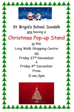Please show your support on the November - St.Brigid's pupils pop up stand will display Christmas decorations of their own design - Christmas Pops, Shopping Center, Pop Up, Centre, November, Christmas Decorations, Display, Design, November Born