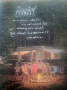 Camping = making memories.