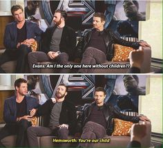 """Chris Evans: """"Am I the only one here without children?"""" Chris Hemsworth: """"You're our child."""""""
