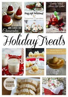 Eight, super delicious Holiday Treats you'll love! There's a treat for everyone.