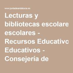 Lecturas y bibliotecas escolares - Recursos Educativos - Consejería de Educación