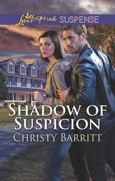 *COMING IN FEBRUARY 2017* Shadow Of Suspicion (Love Inspired Suspense) by Christy Barritt