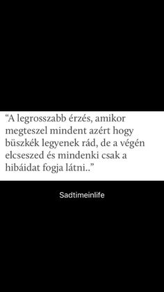 #költő #sadtimeinlife #idézet #idézetek #szomorú #magyar #tumblr Dont Break My Heart, Sad Life, Sad Stories, My Heart Is Breaking, Couple Goals, Quotations, Poems, Mindfulness, I'm Fine