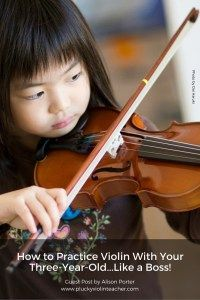 Practice Violin with Your Three Year Old...without losing your mind #music #violin
