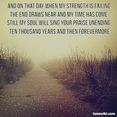 bless the Lord, oh my soul- loooooove this song & these words & the meaning & ohh I just love it all......