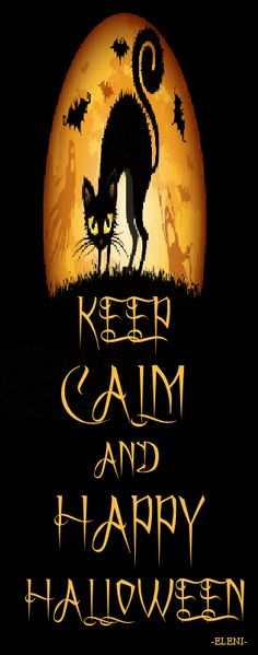 KEEP CALM AND HAPPY HALLOWEEN - created by eleni / Halloween Specials
