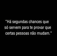 Pessoas que não mudam...