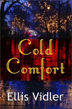 Cold Comfort by Ellis Vidler