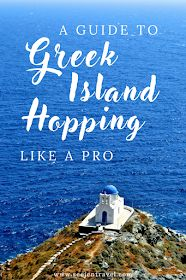 Up and Away: A Guide to Greek Island Hopping