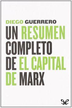 epublibre - Un resumen completo de El Capital de Marx