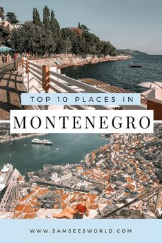 Here are the top most beautiful places in Montenegro. If you are looking for one of the most beautiful Europe travel destinations this is it. #Travel #Montenegro #Balkans #Europe Europe Travel Guide, Asia Travel, Travel Destinations, European Road Trip, European Travel, Montenegro Travel, Travel Advise, Travel Tips, Unique Vacations