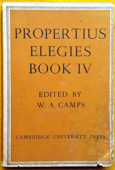 Elegies Book IV Propertius ed Camps Latin text acceptable cond used hardback Latin Text, Antique Books, Camps, Texts, Literature, Literatura, Old Books, Texting, Text Messages