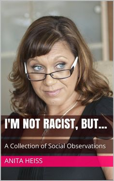 Book Review: I'm Not Racist, But . . . by Anita Heiss