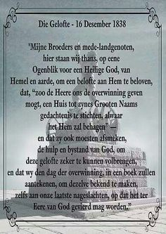 Die gelofte Africa Quotes, Afrikaanse Quotes, Psalm 91, The Secret Book, African History, Sweet Memories, Good To Know, South Africa, Bible Verses