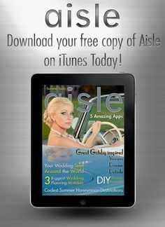 Free Wedding Magazine Download for ipad https://itunes.apple.com/us/app/aisle-dallas-summer/id660884949?mt=8=uo%3D2 Download your free ipad wedding magazine https://itunes.apple.com/us/app/aisle-dallas-summer/id660884949?mt=8=uo%3D2 courtesy of http://myaislemagazine.com/