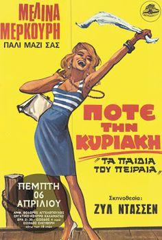 "iconic greek actress Melina Mercouri & film ""Never on Sunday"", 1965 Vintage Advertising Posters, Vintage Advertisements, Vintage Ads, Vintage Posters, Retro Posters, Good Girl, Old Movies, Vintage Movies, Never On Sunday"