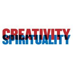 creativity. spirituality.