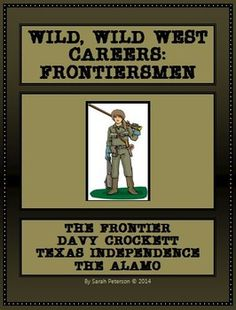 This product contains 6 one-page reading passages covering the Frontier, the Frontiersmen, Davy Crockett, Texas Independence, the Alamo and more. Activities, review game, worksheet and teacher's key are all included. This product is also perfect for SUBSTITUTE TEACHERS, enrichment learning, homeschool or co-ops! The reading passages are great for CLOSE READING with any non-fiction graphic organizer (not included). THIS LESSON INCLUDES READING PASSAGES, ACTIVITIES, REVIEW GAME, WORKSHEET AND TEACHER'S KEY.   This FREE lesson plan will give you an idea about my other Wild West Careers Lessons which are in the same basic format! Check them out! Grades 4-7 and Homeschool. FREE!!!