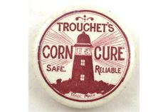 TROUCHET'S CORN CURE POT LID. 2ins diam, strong red transfer TROUCHETS/ CORN CURE/ SAFE RELIABL
