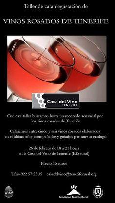 Taller de Vinos Rosados de Tenerife. Organizado por la Casa del Vino y nosotros (www.facebook.com/quewine).