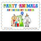 Kindergarten and first grade students can strengthen their emergent reading and writing skills with these cute party animals. This book contains a ...