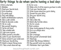 Having a bad day? Look at these tips!