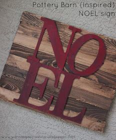 Diary of a {Wannabe} Domestic Diva: Pottery Barn {Inspired} NOEL sign